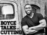 Boyce Talks Cutting