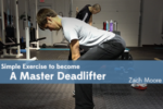 Learn This Simple Exercise To Become A Master Deadlifter/Beast Puller