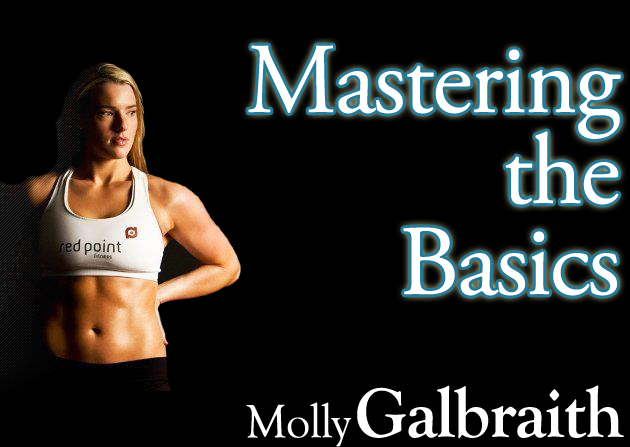 Molly Galbraith on Mastering the Basics