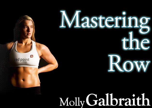 Molly Galbraith on Mastering the Row