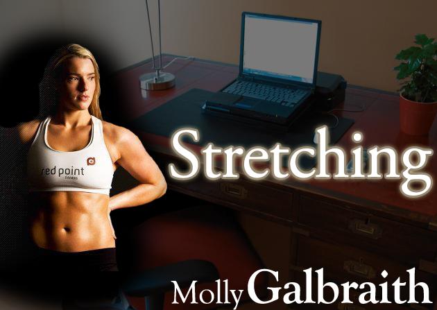 Molly Galbraith on Stretching